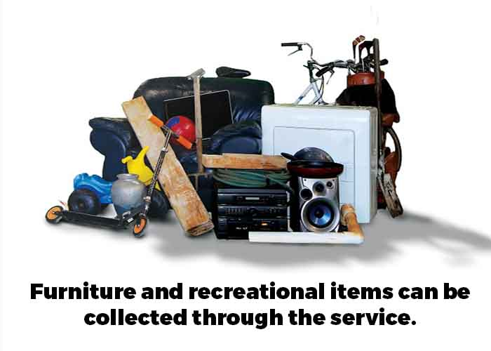 Furniture and recreational items can be collected through the service.